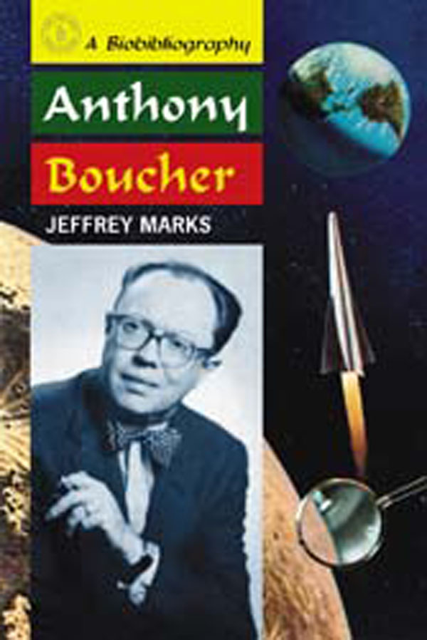 The Anthony-winning biography of mystery writer, editor, and NYT reviewer Anthony Boucher.
